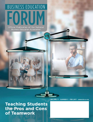 Business Education Forum - Volume 71, Number 3, February 2017