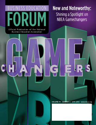 Business Education Forum-Volume 73, Number 4, April 2019