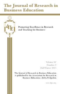 The Journal of Research in Business Education - Volume LV, Number 2, Fall/ Winter 2013